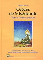OCEANS DE MISERICORDE, VERS LA PRESENCE DIVINE
