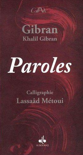 PAROLES - CALLIGRAPHIES LASSAAD METOUI
