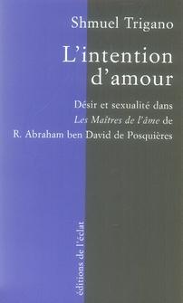 L'INTENTION D'AMOUR  - DESIR ET SEXUALITE ...