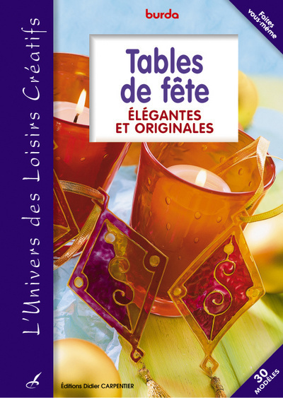 TABLES DE FETE ELEGANTES ET ORIGINALES
