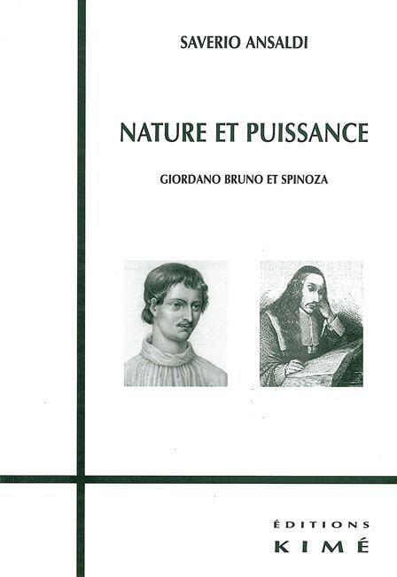 NATURE ET PUISSANCE - GIORDANO BRUNO ET SPINOZA