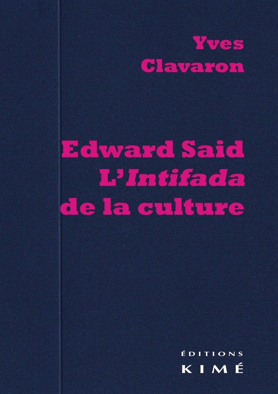 EDWARD SAID.L'INTIFADA DE LA CULTURE