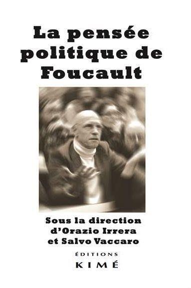 PENSEE POLITIQUE DE FOUCAULT (LA)