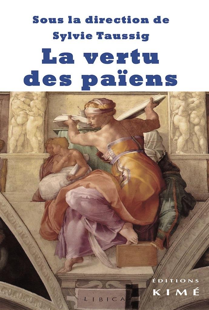 VERTU DES PAIENS (LA)