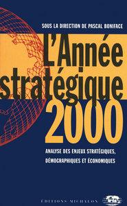 L'ANNEE STRATEGIQUE 2000