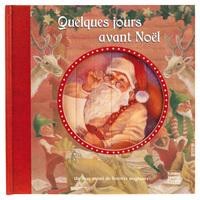 QUELQUES JOURS AVANT NOEL