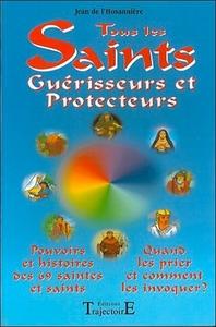TOUS LES SAINTS GUERISSEURS ET PROTECTEURS