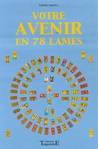 VOTRE AVENIR EN 78 LAMES