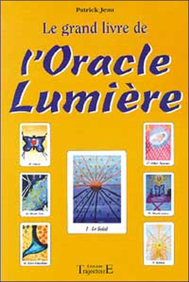 GRAND LIVRE DE L'ORACLE LUMIERE