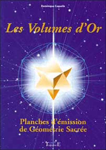 VOLUMES D'OR - GEOMETRIE SACREE
