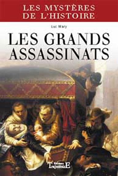 GRANDS ASSASSINATS