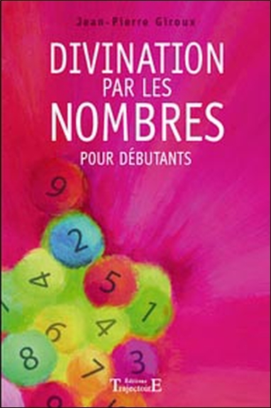 DIVINATION PAR LES NOMBRES POUR DEBUTANTS