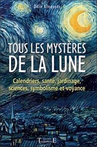 TOUS LES MYSTERES DE LA LUNE