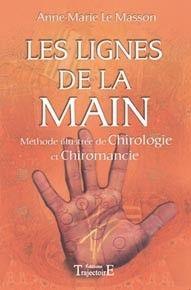 LIGNES DE LA MAIN - METHODE ILLUSTREE CHIROMANCIE, CHIROLOGIE