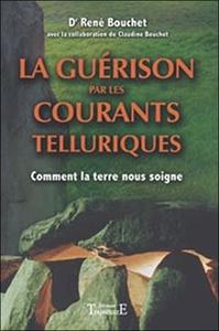 GUERISON PAR LES COURANTS TELLURIQUES