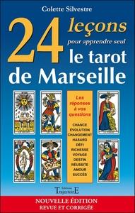 24 LECONS POUR APPRENDRE SEUL LE TAROT DE MARSEILLE