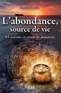L'ABONDANCE, SOURCE DE VIE