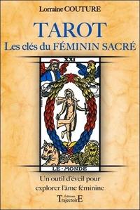 TAROT - LES CLES DU FEMININ SACRE