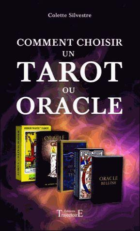 COMMENT CHOISIR UN TAROT OU UN ORACLE