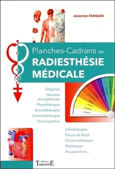 PLANCHES-CADRANS DE RADIESTHESIE MEDICALE