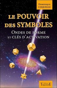 LE POUVOIR DES SYMBOLES - ONDES DE FORME ET CLES D'ACTIVATION