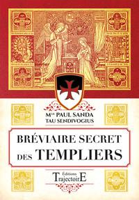 BREVIAIRE SECRET DES TEMPLIERS