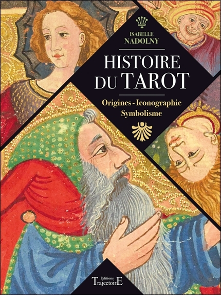 HISTOIRE DU TAROT - ORIGINES - ICONOGRAPHIE - SYMBOLISME