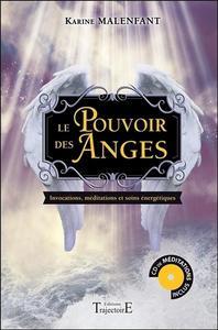 LE POUVOIR DES ANGES - INVOCATIONS, MEDITATIONS ET SOINS ENERGETIQUES - LIVRE + CD