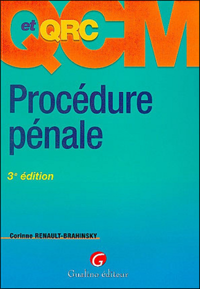 QCM-QRC. PROCEDURE PENALE, 3EME EDITION