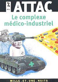 LE COMPLEXE MEDICO-INDUSTRIEL