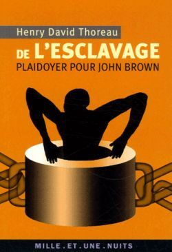 DE L'ESCLAVAGE. PLAIDOYER POUR JOHN BROWN