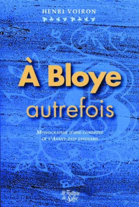 A BLOYE AUTREFOIS