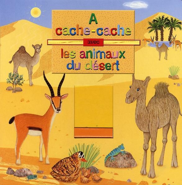 ANIMAUX DU DESERT (LES)