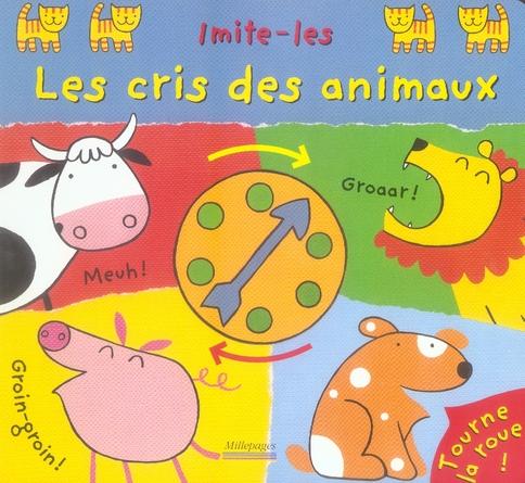 CRIS DES ANIMAUX (LE)