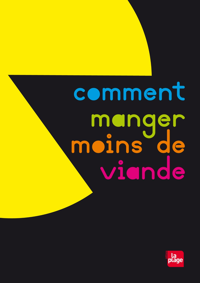 COMMENT MANGER MOINS DE VIANDE