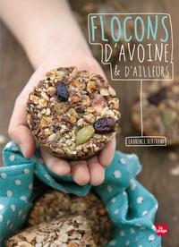 FLOCONS D'AVOINE ET D'AILLEURS