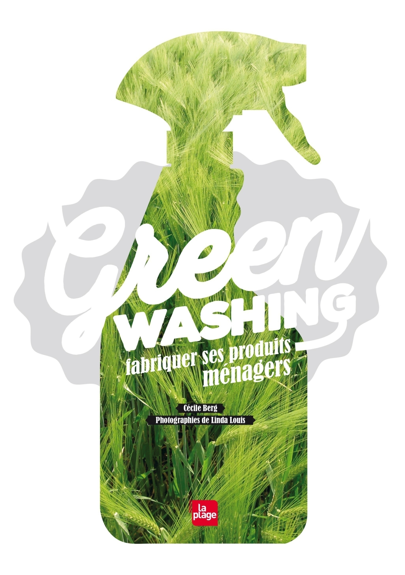 GREENWASHING - FABRIQUER SES PRODUITS MENAGERS
