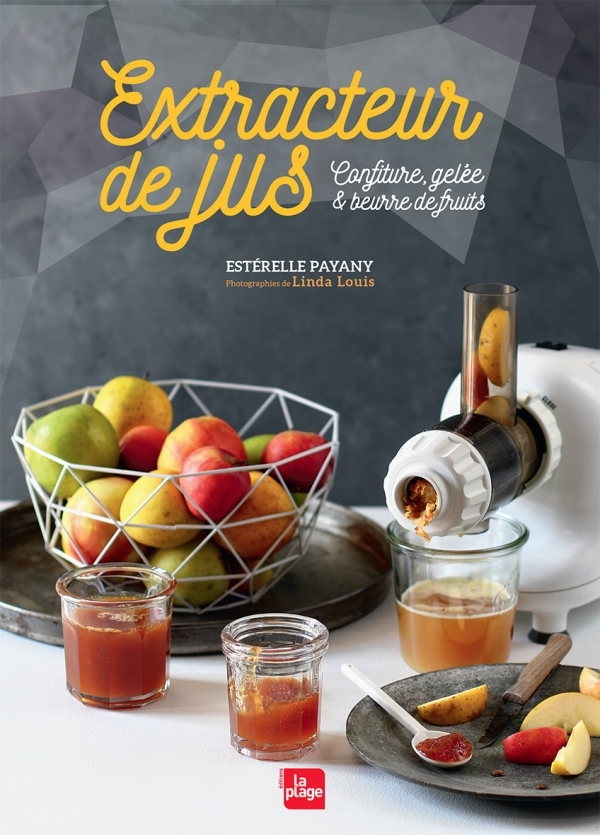 EXTRACTEUR DE JUS CONFITURES, GELEE & BEURRE DE  FRUITS