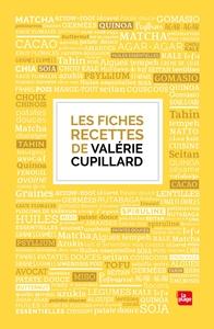 LES FICHES RECETTES DE VALERIE CUPILLARD