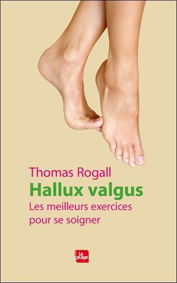 HALLUX VALGUS - LES MEILLEURS EXERCICES POUR SE SOIGNER