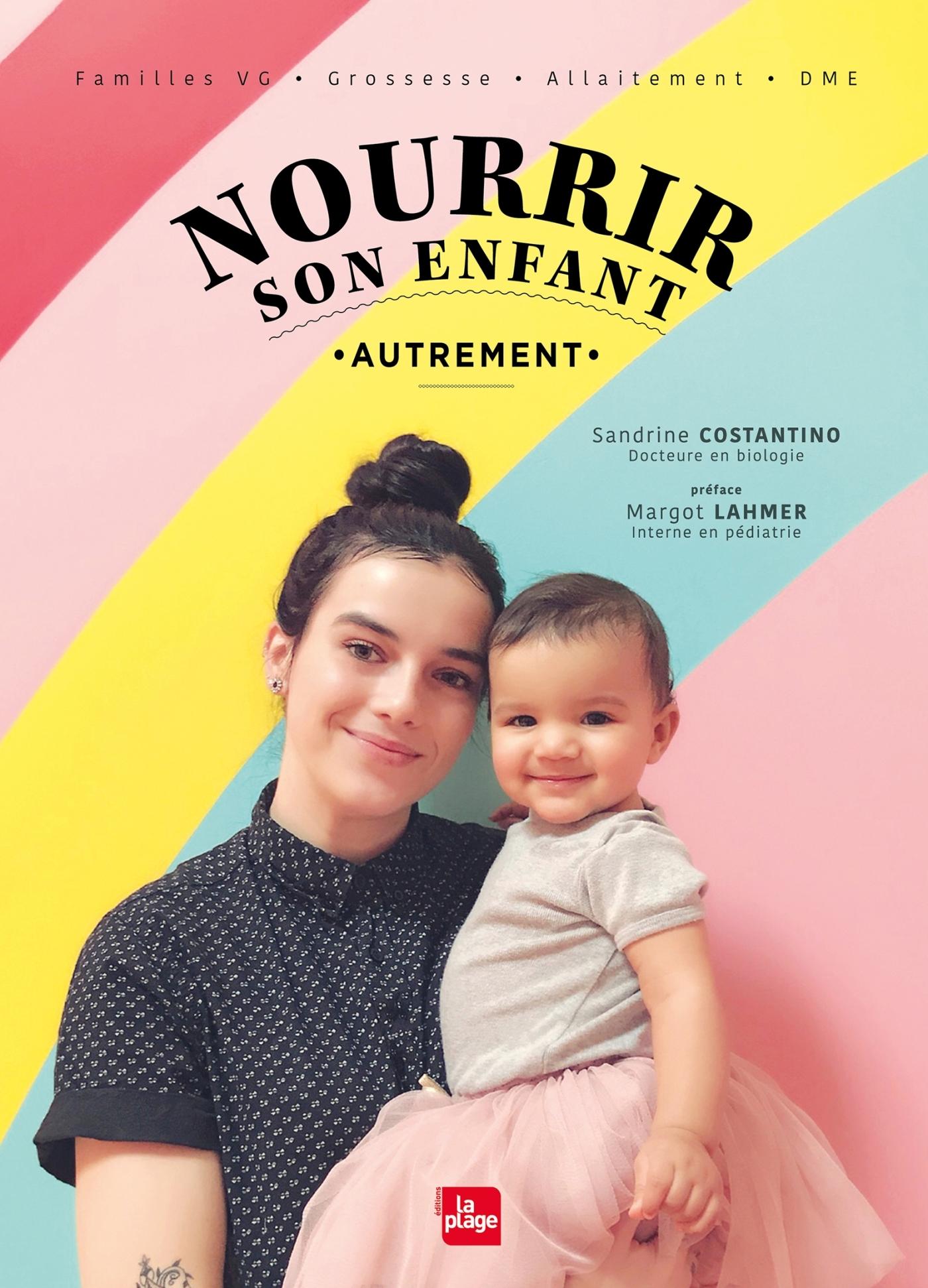NOURRIR SON ENFANT AUTREMENT