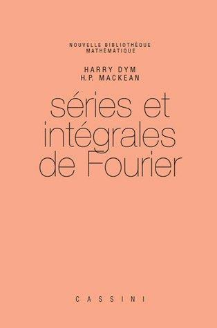 SERIES ET INTEGRALES DE FOURIER