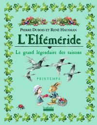 L'ELFEMERIDE LE GRAND LEGENDAIRE DES SAISONS