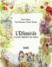 L'ELFEMERIDE - LE GRAND LEGENDAIRE DES SAISONS