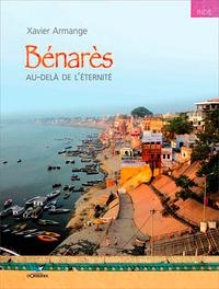 BENARES AU-DELA DE L ETERNITE