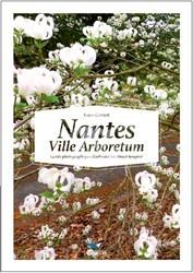 NANTES VILLE ARBORETUM, GUIDE PHOTO. D'ARBUSTES EN CLIMAT TEMPERE