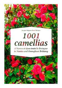 1001 CAMELLIAS A NANTES ET DANS TOUTE LA BRETAGNE