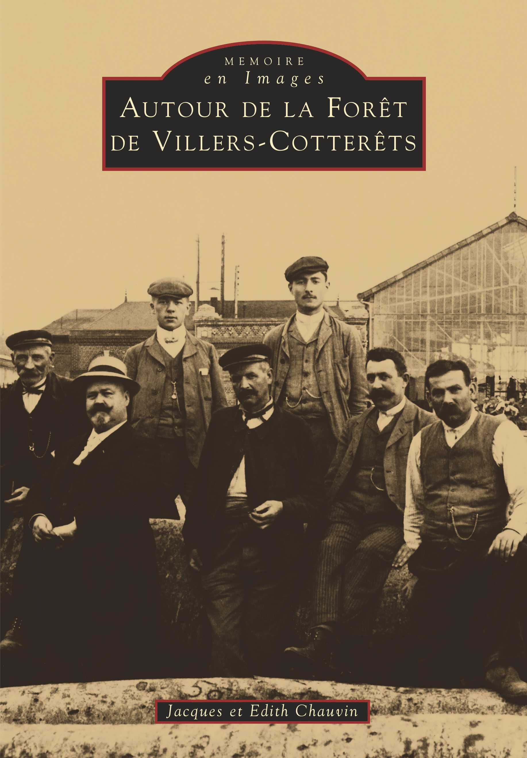 VILLERS-COTTERETS (AUTOUR DE LA FORET DE)