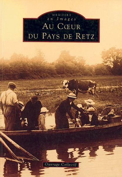 RETZ (AU C UR DU PAYS DE)