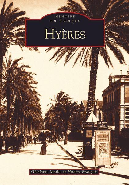 HYERES - TOME I